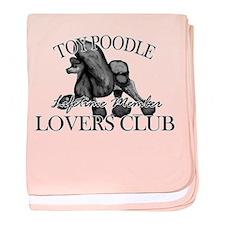 Toy Poodle Lovers Club BLK baby blanket