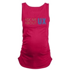 ASK ME ABOUT UX Maternity Tank Top