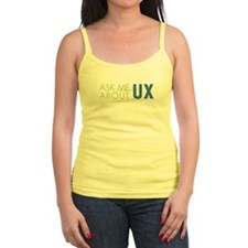 ASK ME ABOUT UX Tank Top