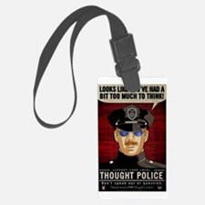 Thought Police Free Speech Free  Luggage Tag