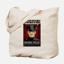 Thought Police Free Speech Free Thought Tote Bag