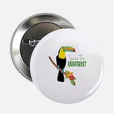 "Save The Rainforest 2.25"" Button"