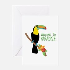 Welcome To Paradise Greeting Cards