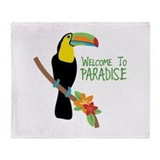 Welcome To Paradise Throw Blanket
