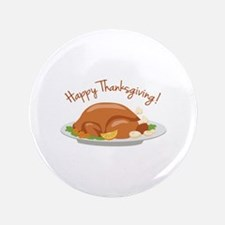 "Happy Thanksgiving! 3.5"" Button (100 pack)"