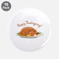 """Happy Thanksgiving! 3.5"""" Button (10 pack)"""