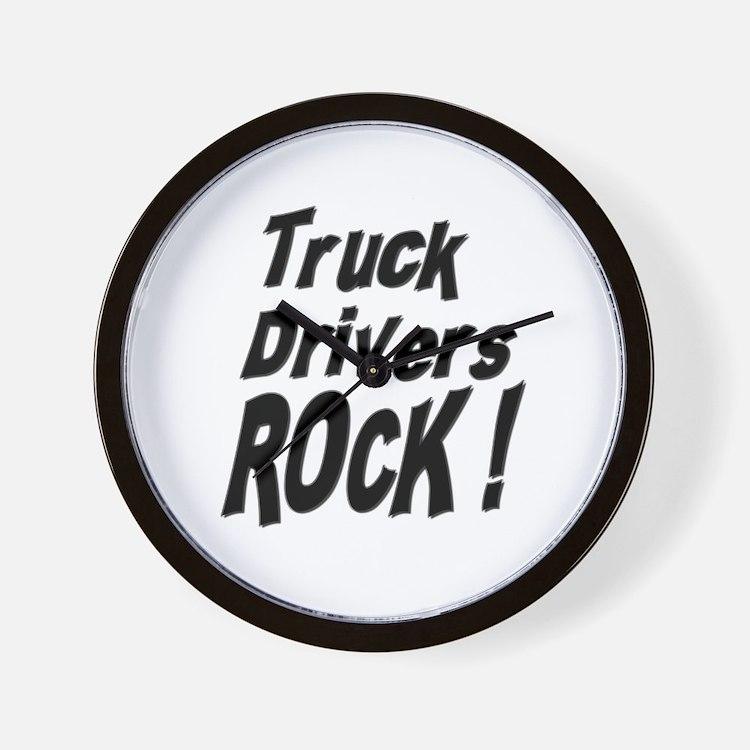 Truck Drivers Rock ! Wall Clock