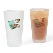 Feed Me Donuts Drinking Glass