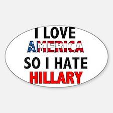 I Hate Hillary Oval Decal