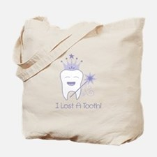 I Lost A Tooth! Tote Bag