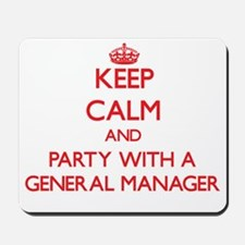 Keep Calm and Party With a General Manager Mousepa