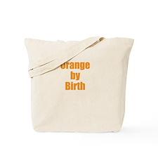 Orange by Birth Tote Bag