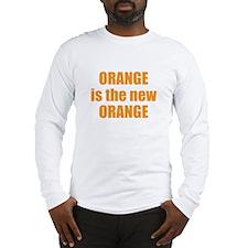 Orange is the new Orange Long Sleeve T-Shirt