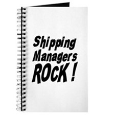 Shipping Managers Rock ! Journal