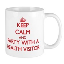 Keep Calm and Party With a Health Visitor Mugs