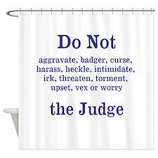 Do Not Irk ... Shower Curtain