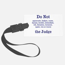 Do Not Irk ... Luggage Tag