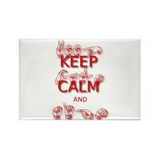 Keep Calm and Sign -in Sign Language Magnets