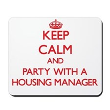 Keep Calm and Party With a Housing Manager Mousepa