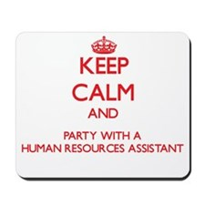 Keep Calm and Party With a Human Resources Assista