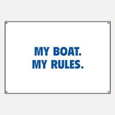 My Boat. My Rules. Banner