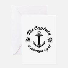 The Captain Is Always Right Greeting Card