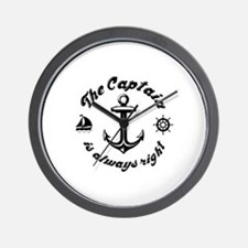 The Captain Is Always Right Wall Clock