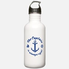 The Captain Is Always Right Water Bottle