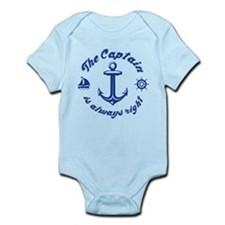 The Captain Is Always Right Infant Bodysuit