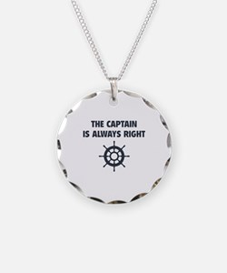 The Captain Is Always Right Necklace