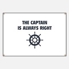 The Captain Is Always Right Banner
