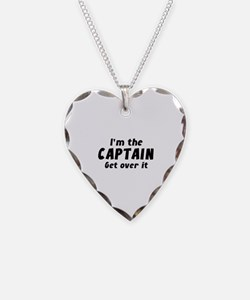 I'm The Captain Get Over It Necklace