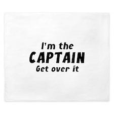 I'm The Captain Get Over It King Duvet