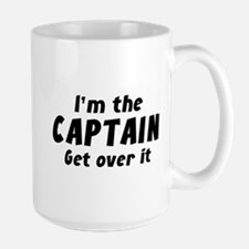 I'm The Captain Get Over It Mug