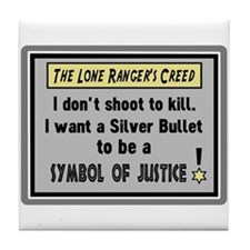 The Lone Rangers Creed Tile Coaster