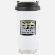 The Lone Rangers Creed Travel Mug
