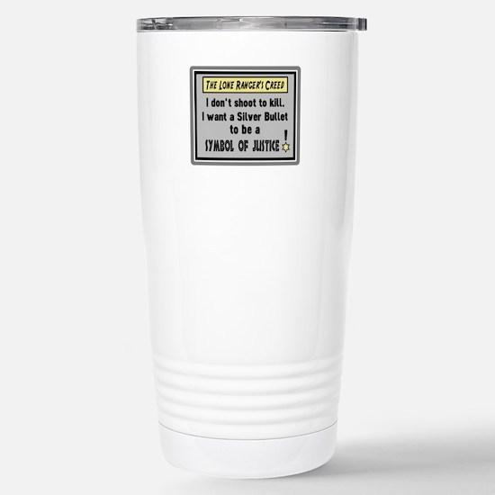 The Lone Rangers Creed Travel Mug