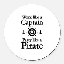 Work Like A Captain Party Like A Pirate Round Car