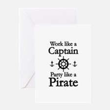 Work Like A Captain Party Like A Pirate Greeting C