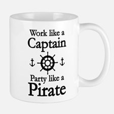 Work Like A Captain Party Like A Pirate Small Small Mug
