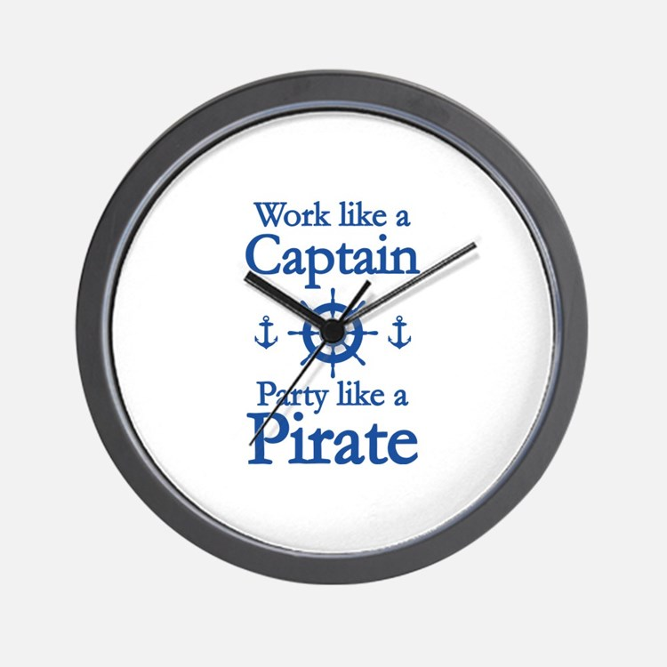 Work Like A Captain Party Like A Pirate Wall Clock