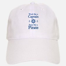Work Like A Captain Party Like A Pirate Baseball Baseball Cap