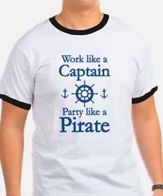 Work Like A Captain Party Like A Pirate T