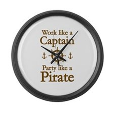 Work Like A Captain Party Like A Pirate Large Wall