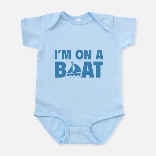 I'm On A Boat Infant Bodysuit