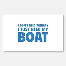 I Just Need My Boat Sticker (Rectangle 10 pk)