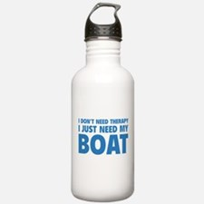 I Just Need My Boat Water Bottle