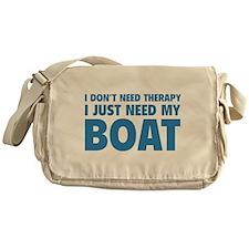 I Just Need My Boat Messenger Bag