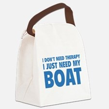 I Just Need My Boat Canvas Lunch Bag