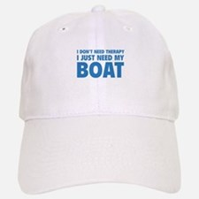 I Just Need My Boat Baseball Baseball Cap